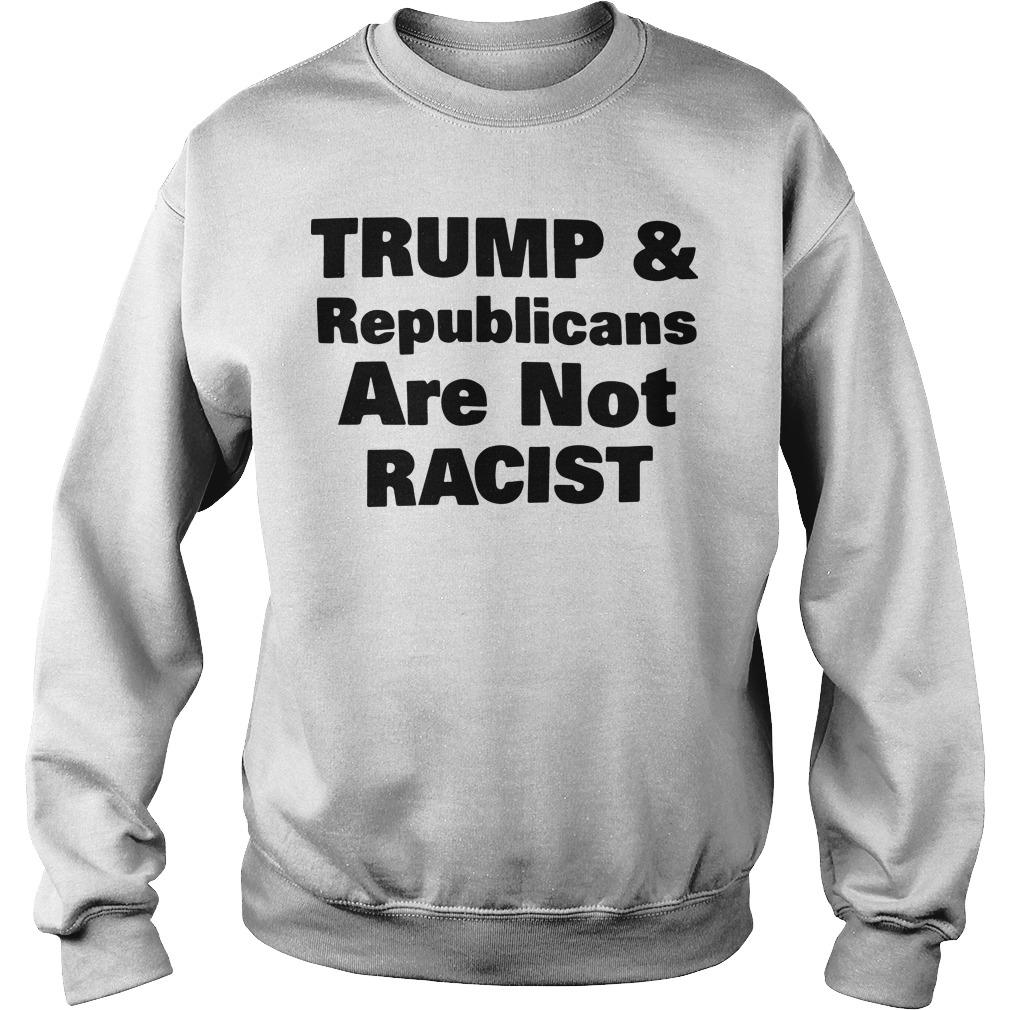 Cincinnati Rally Trump & Republicans Are Not Racist Sweater