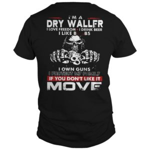 I'm A Drywaller I Love Freedom I Drink Beer I Like Boobs I Own Guns Shirt
