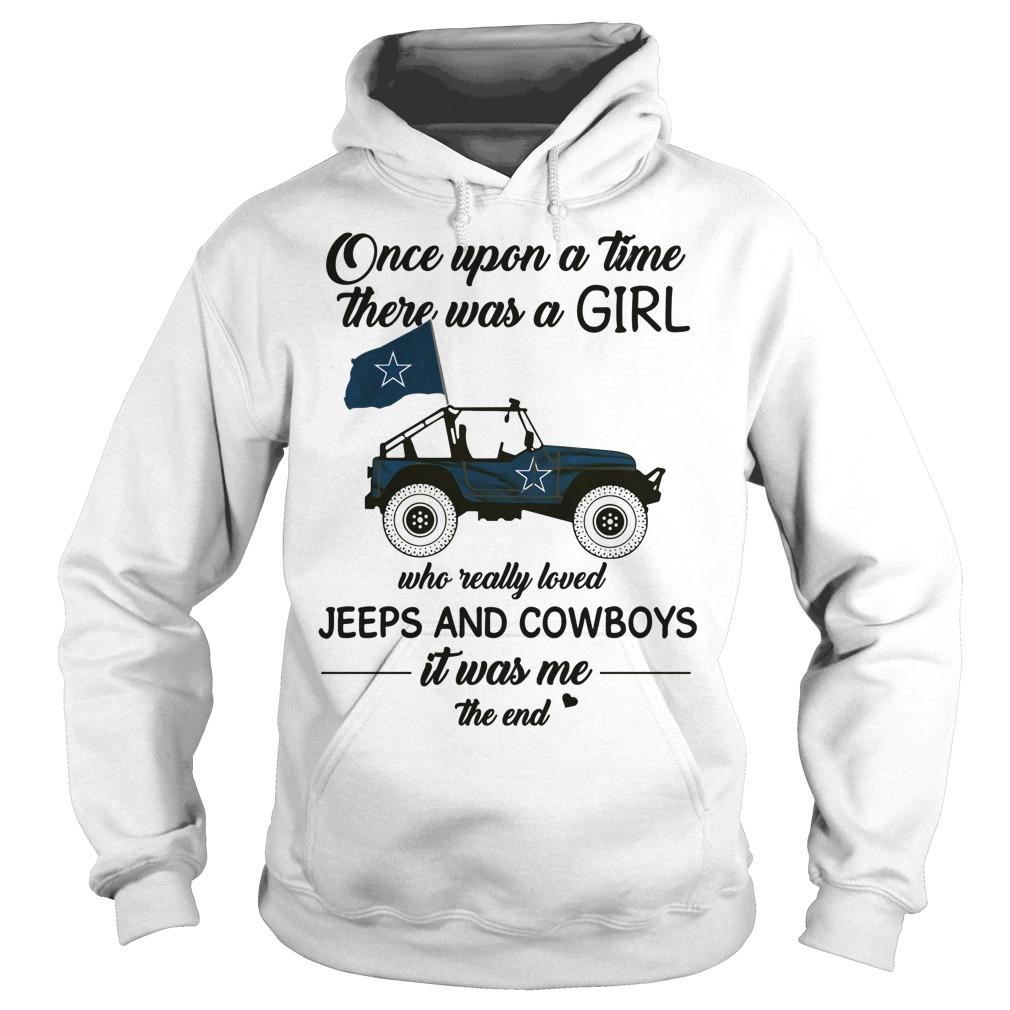 Once Upon A Time There Was A Girl Who Really Loved Jeeps And Cowboys Shirt