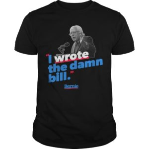 Sunset I Wrote The Damn Bill Sanders 2020 Vintage Shirt