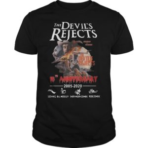 The Devil's Rejects 15th Anniversary 2005 2020 Shirt