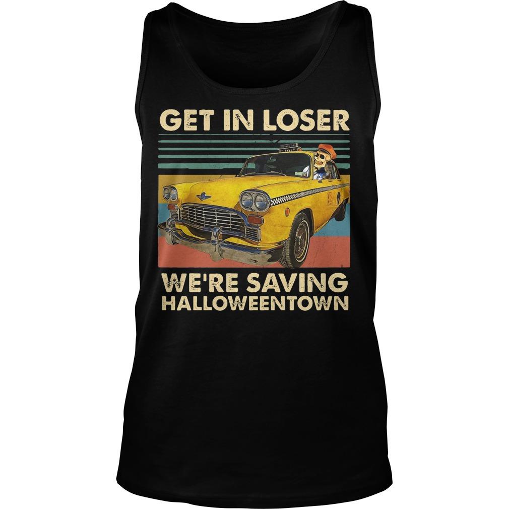 Vintage Benny Get In Loser We're Saving Halloweentown Tank Top