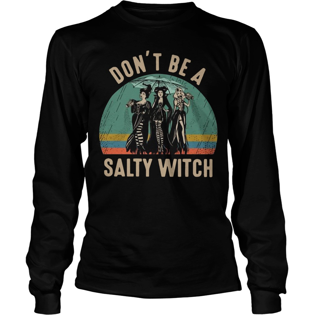 Vintage Hocus Pocus Don't Be A Salty Witch Longsleeve