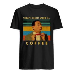 Vintage Pee-wee Herman Today's Secret Word Is Coffee Shirt