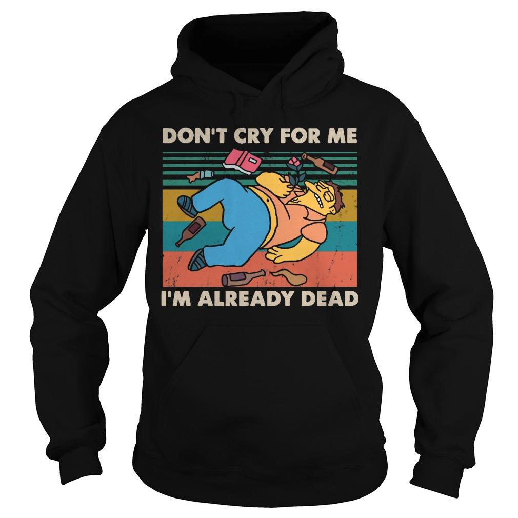 Vintage Simpsons Don't Cry For Me I'm Already Dead Hoodie