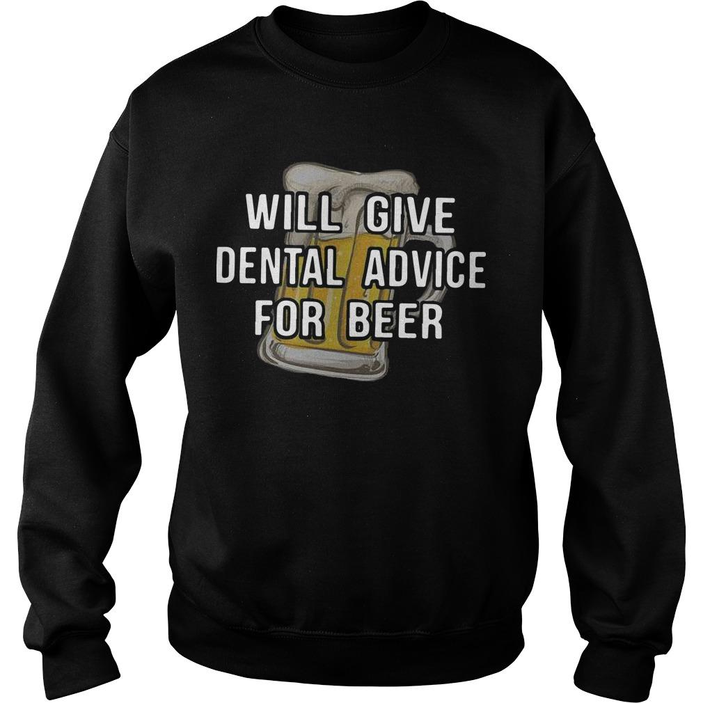 Will Give Dental Advice For Beer Sweater