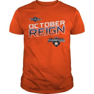 Astros October Reign Shirt