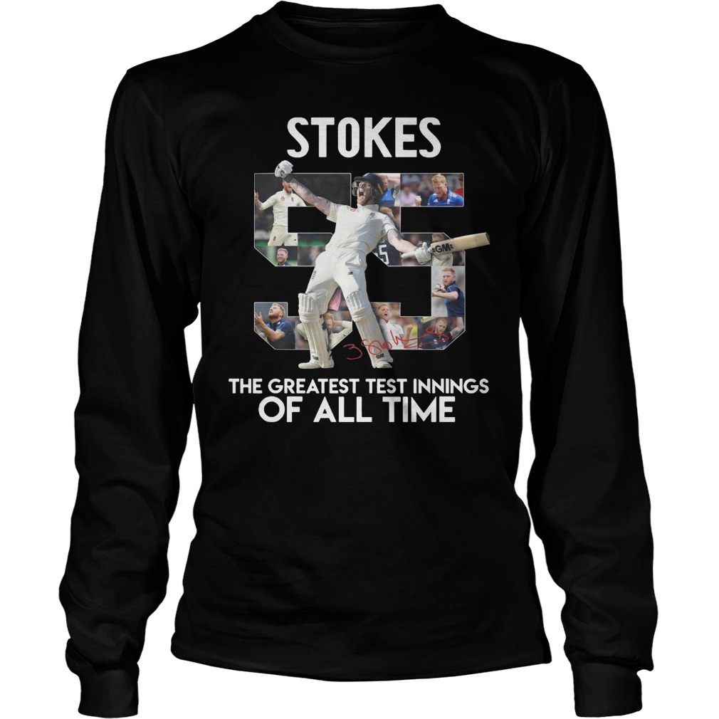 Ben Stokes The Greatest Test Innings Of All Time Longsleeve
