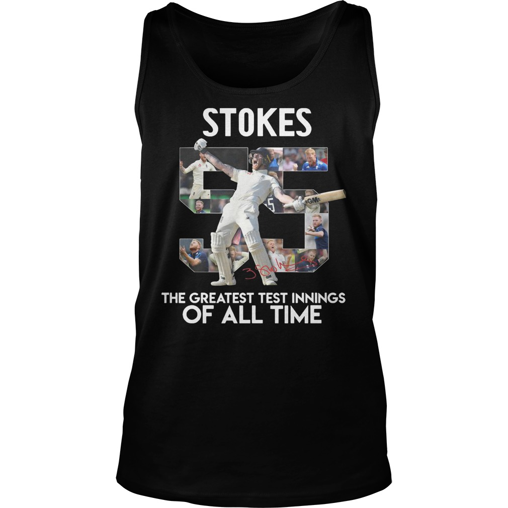 Ben Stokes The Greatest Test Innings Of All Time Tank Top