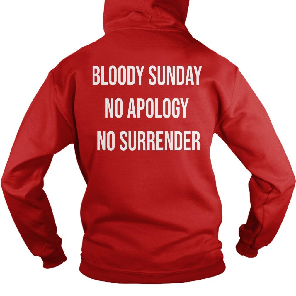Bloody Sunday No Apology No Surrender Hoodie