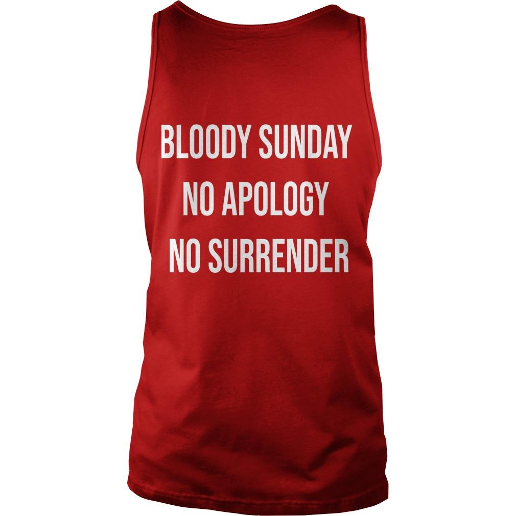 Bloody Sunday No Apology No Surrender Tank Top