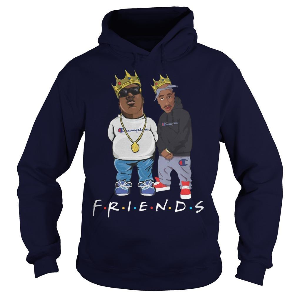 Champion Tupac Biggie Friends Hoodie