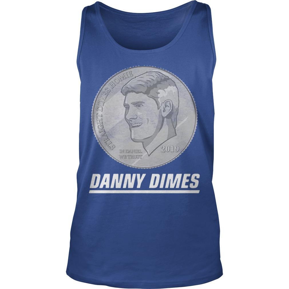 Danny Dimes Tank Top