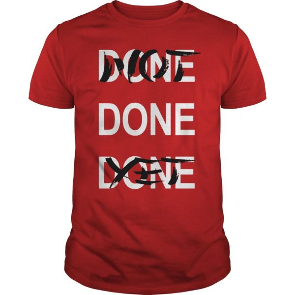 Derrick Rose Done Done Done Not Done Yet Shirt