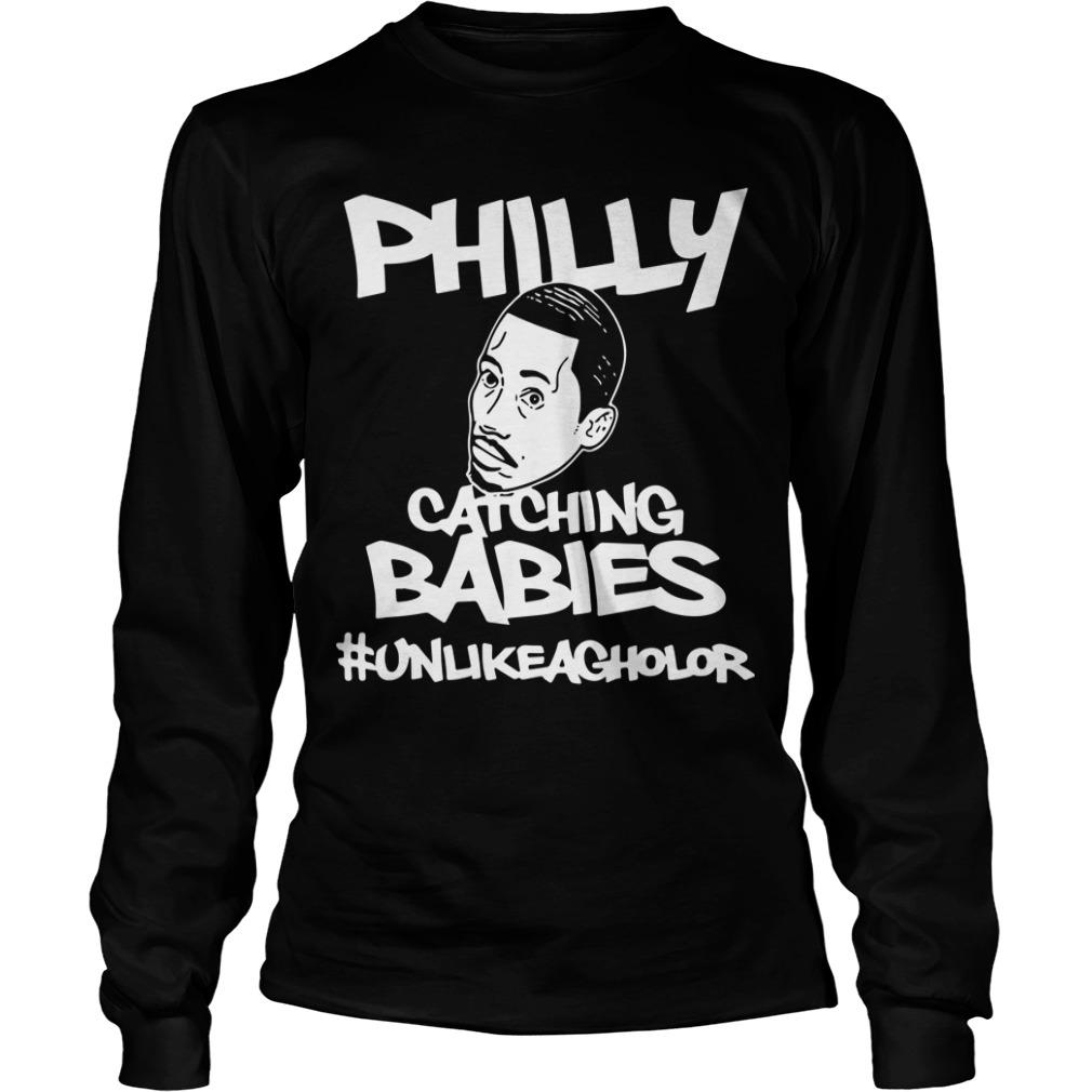 Hakim Laws Philly Catching Babies #unlikeagholor Longsleeve