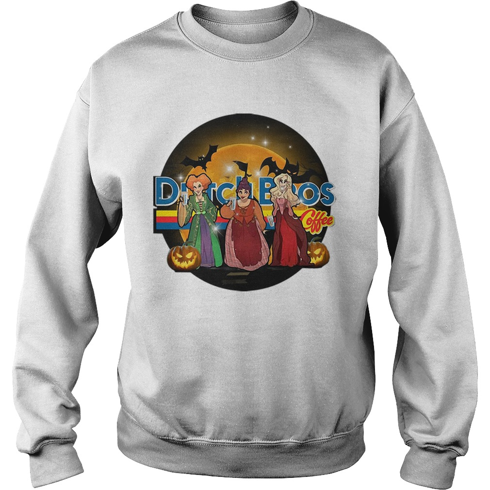 Hocus Pocus Sanderson Sisters Dutch Bros Coffee T Sweater