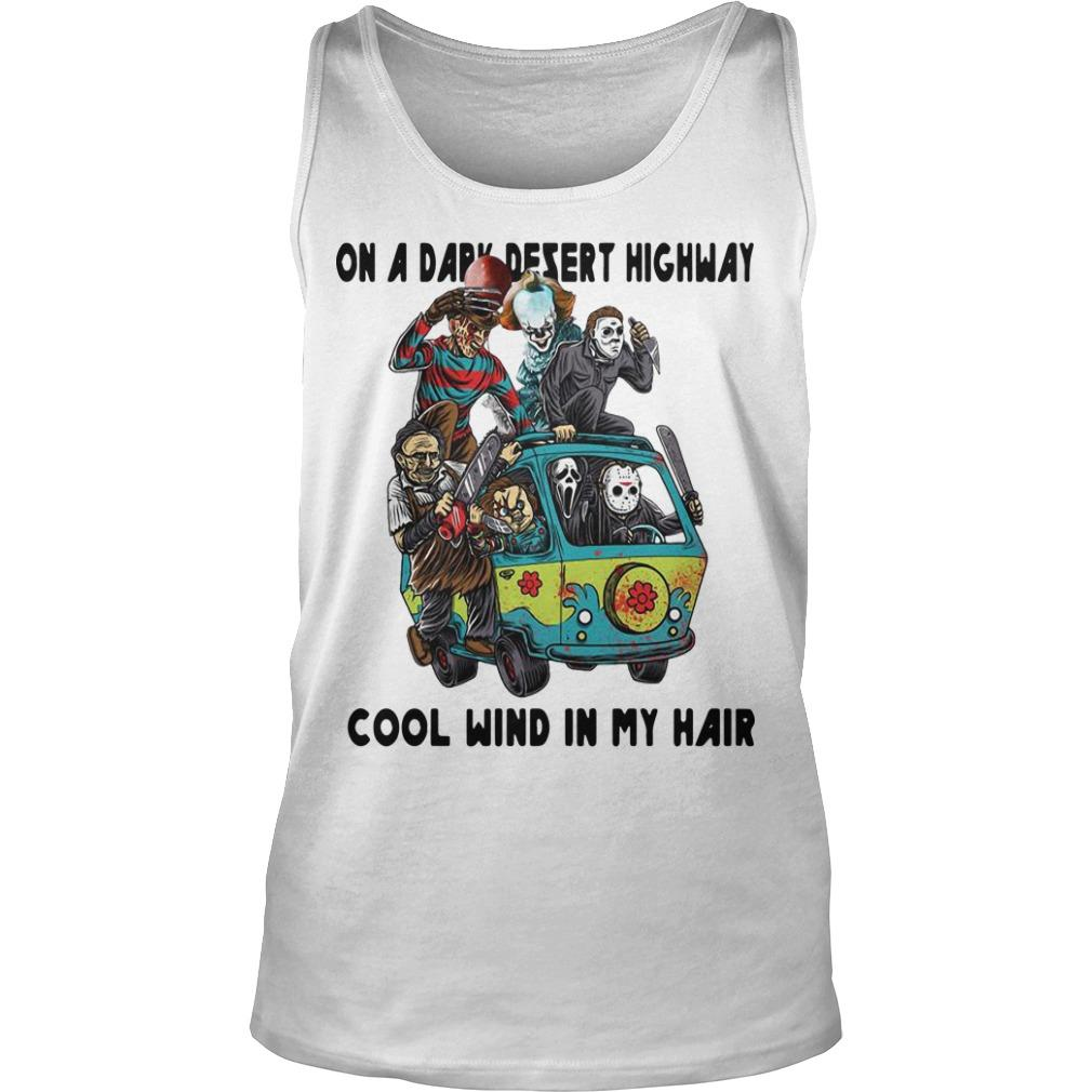 Horror Characters On A Dark Desert Highway Cool Wind In My Hair Tank Top