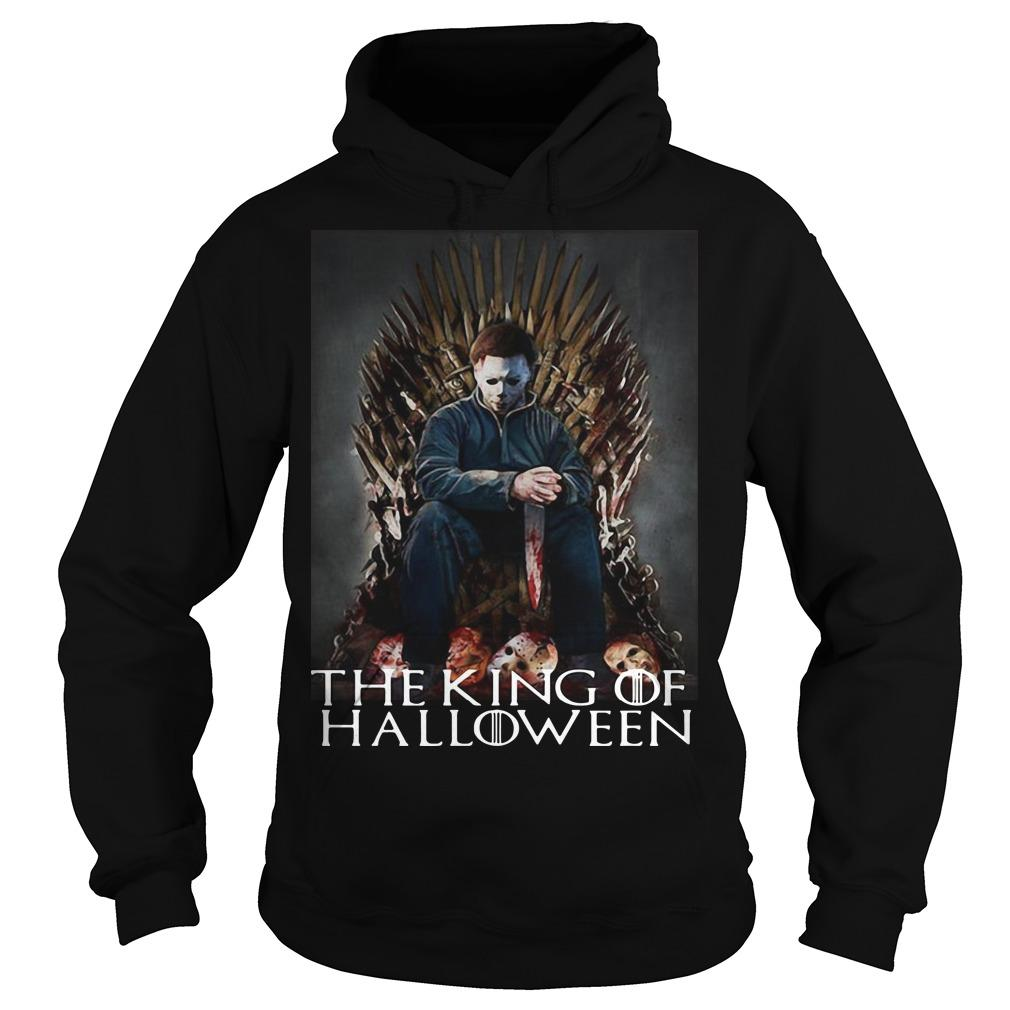 Michael Myers On Iron Thrones The King Of Halloween Hoodie