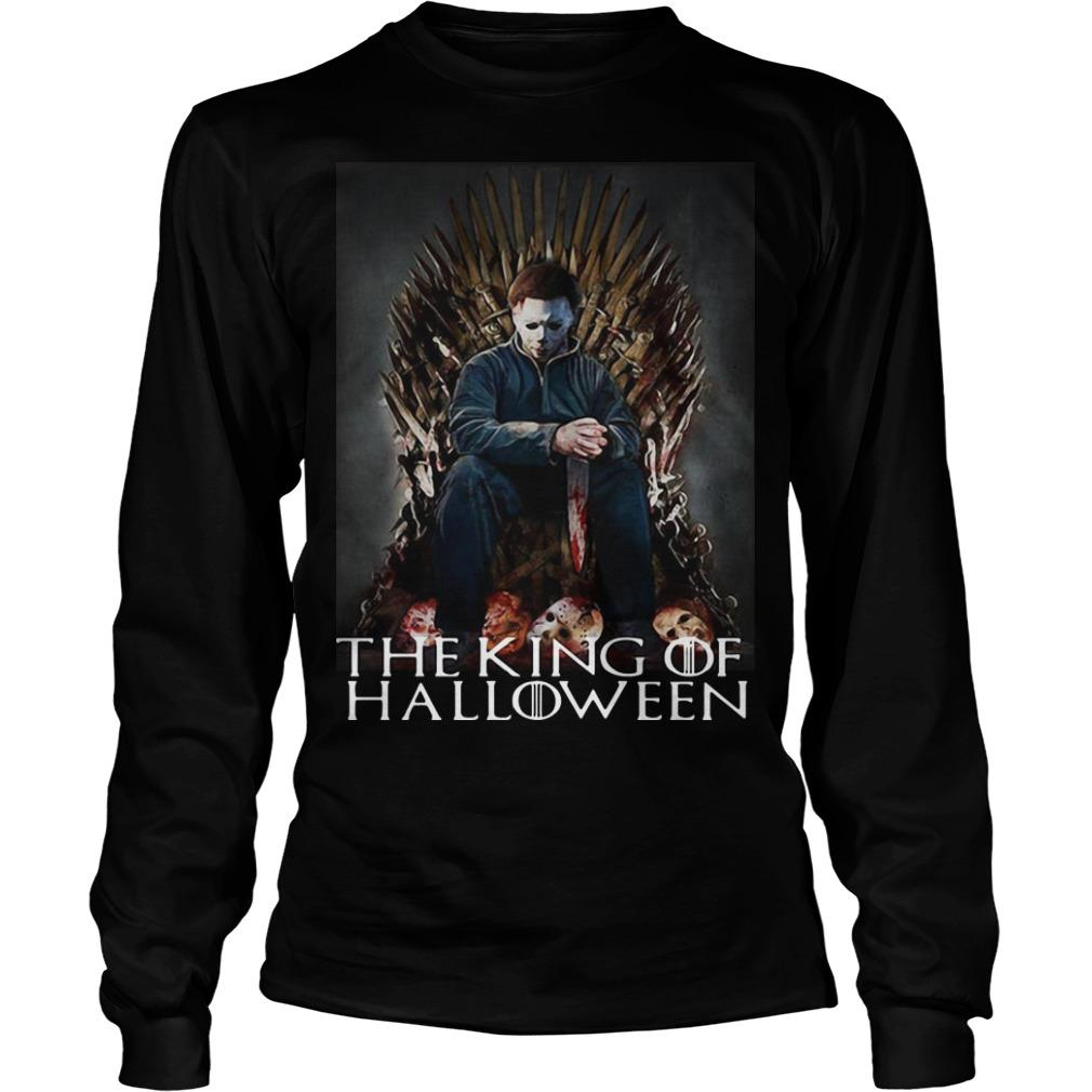 Michael Myers On Iron Thrones The King Of Halloween Longsleeve