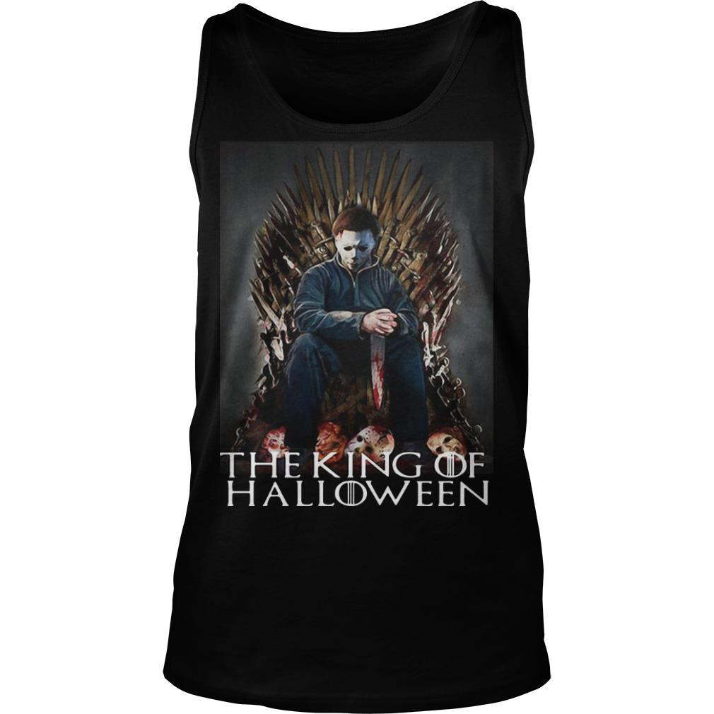 Michael Myers On Iron Thrones The King Of Halloween Tank Top