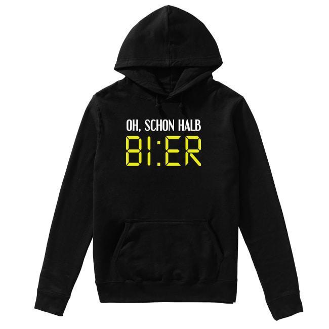 Oh Schon Halb Bier Hoodie