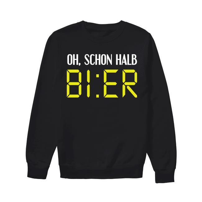 Oh Schon Halb Bier Sweater
