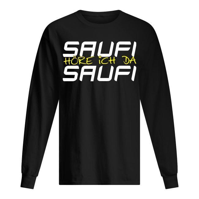 Saufi Höre Ich Da Saufi Longsleeve
