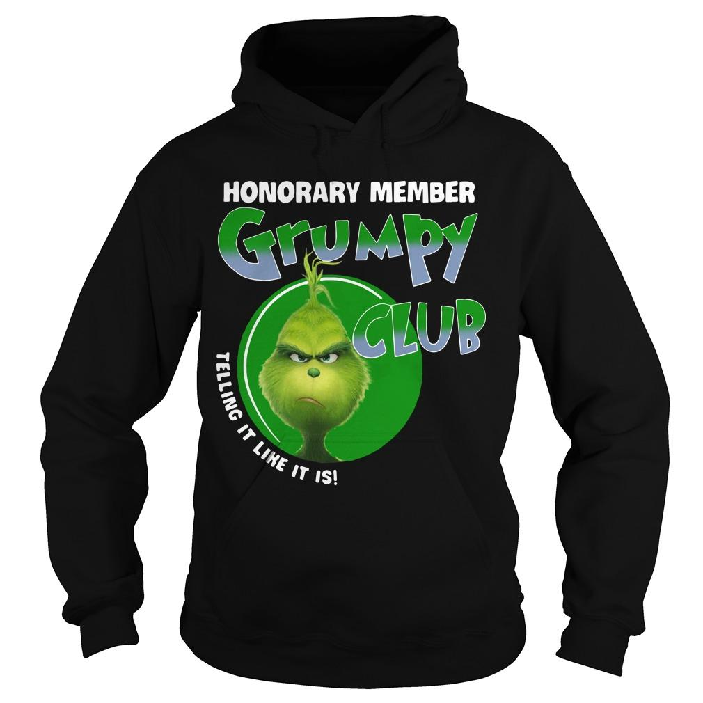 The Grinch Honorary Member Grumpy Club Telling It Like It Is Hoodie