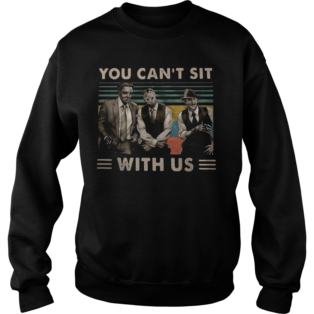 Vintage Horror Movie Characters You Can't Sit With Us Sweater