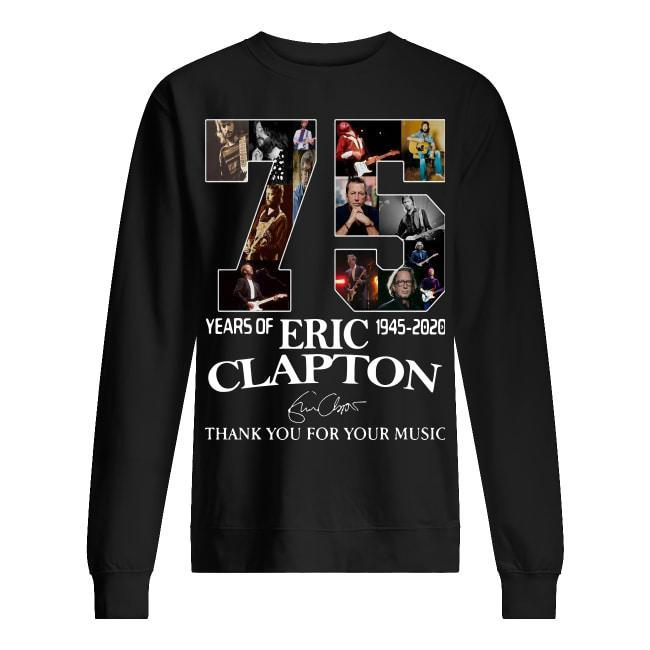 75 Years Of Eric Clapton 1945 2020 Thank You For Your Music Signature Sweater