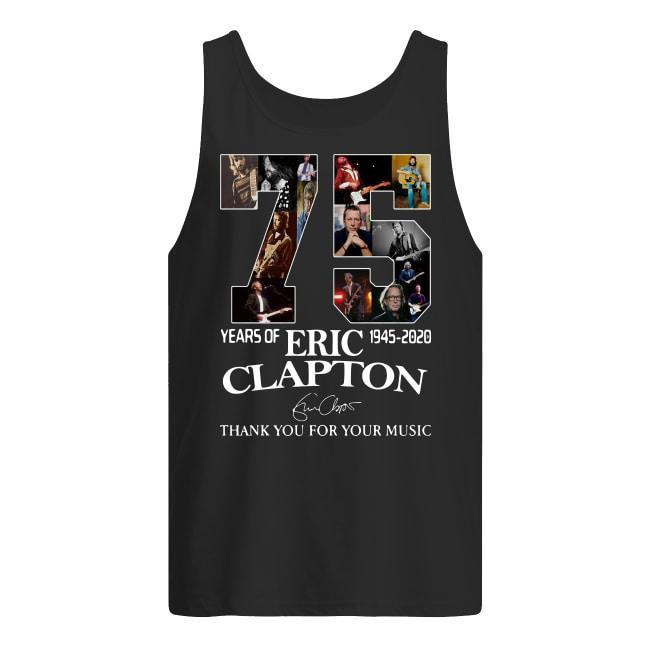 75 Years Of Eric Clapton 1945 2020 Thank You For Your Music Signature Tank Top