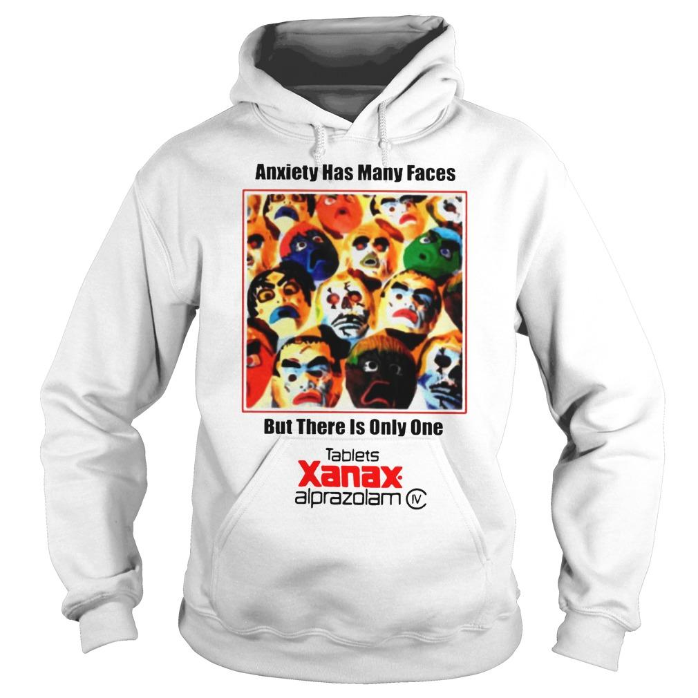 Anxiety Has Many Faces T Hoodie