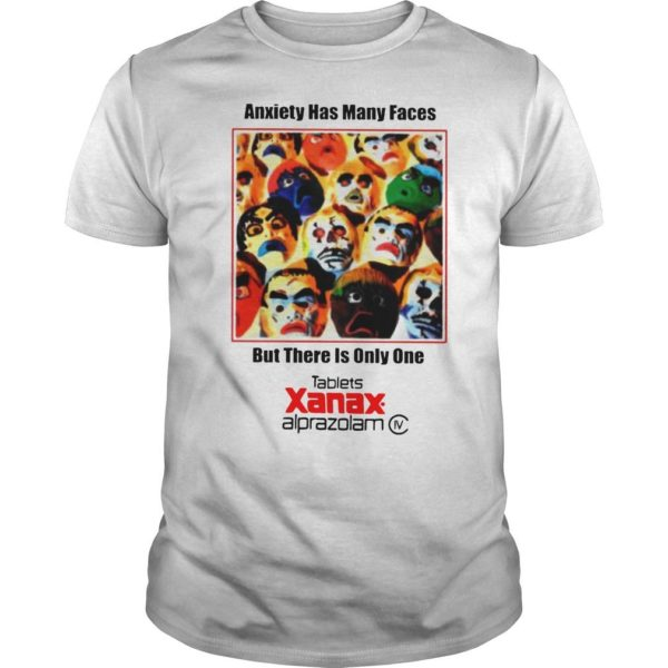 Anxiety Has Many Faces T Shirt