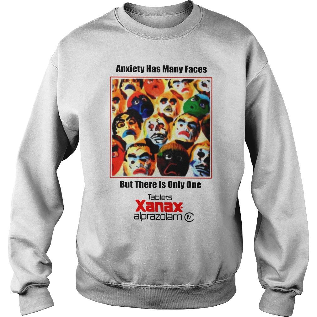 Anxiety Has Many Faces T Sweater