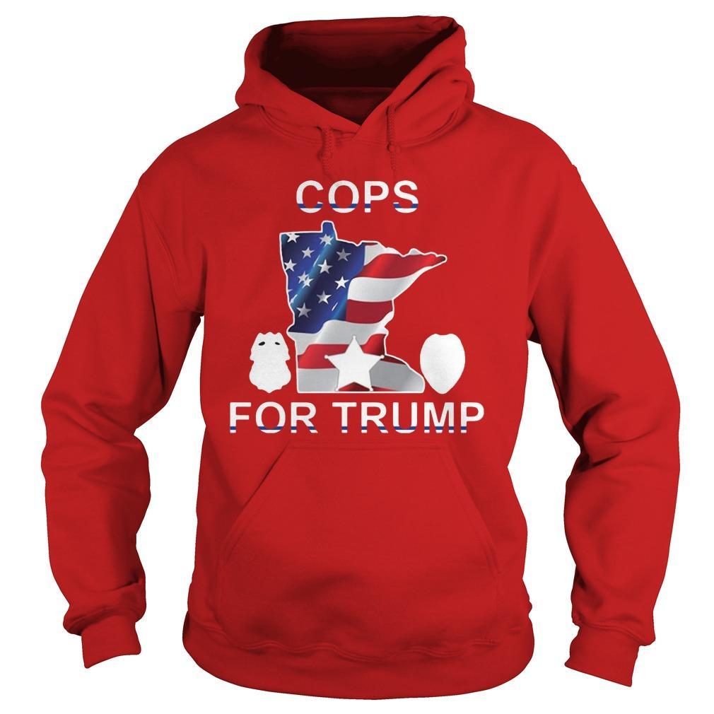 Cops For Trump T Hoodie