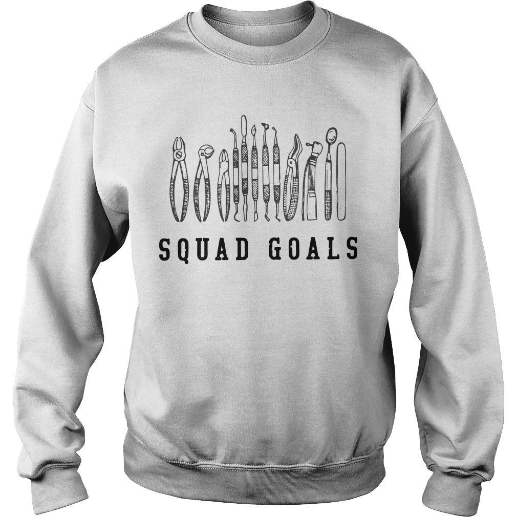 Dental Tools Squad Goals Sweater