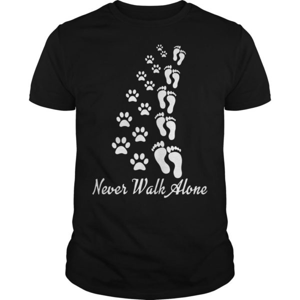 Footprint And Paw Dog Never Walk Alone Shirt