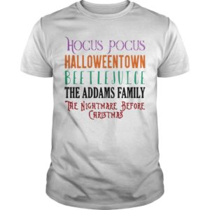 Hocus Pocus Halloween Town Beetlejuice The Addams Family Shirt