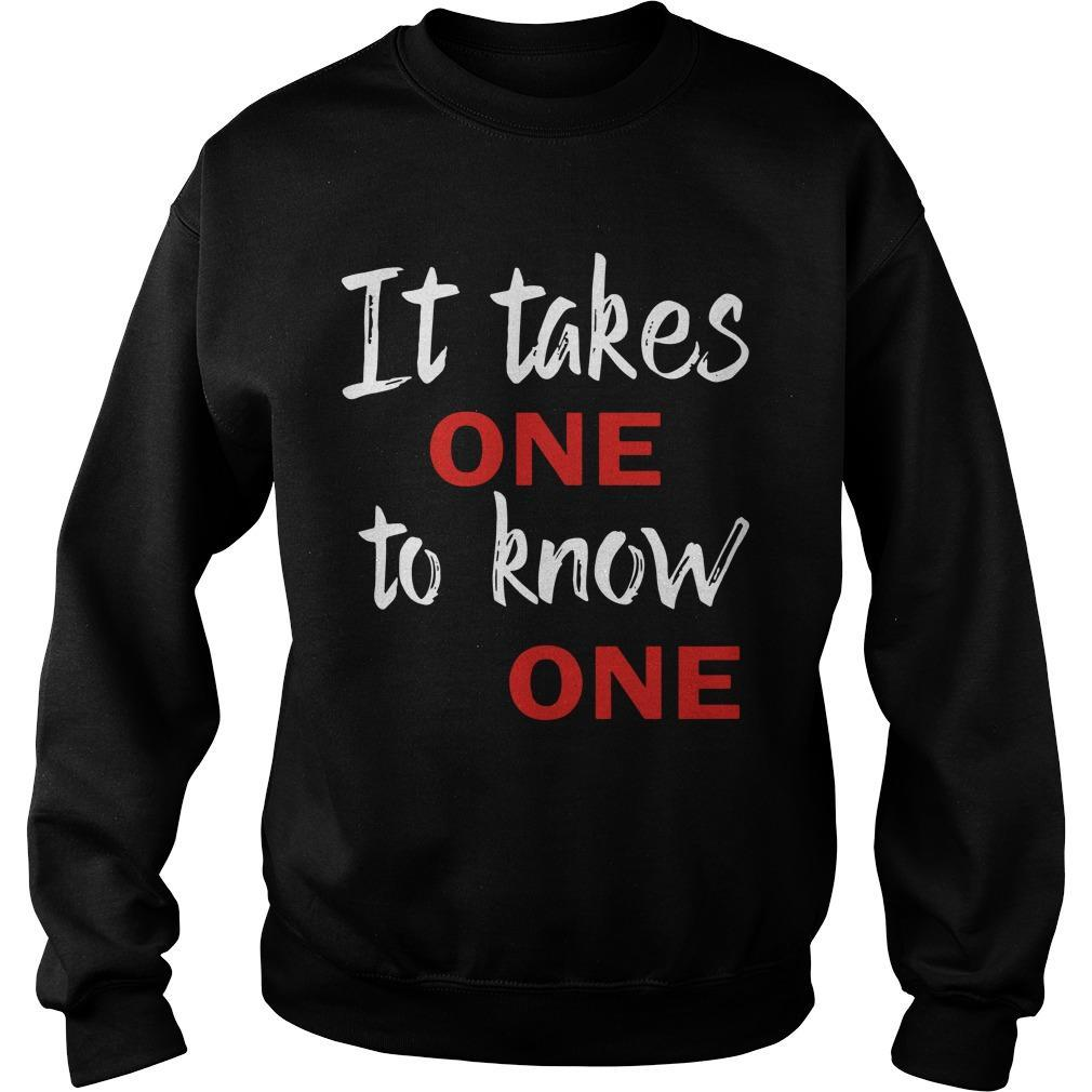 It Takes One To Know One Sweater