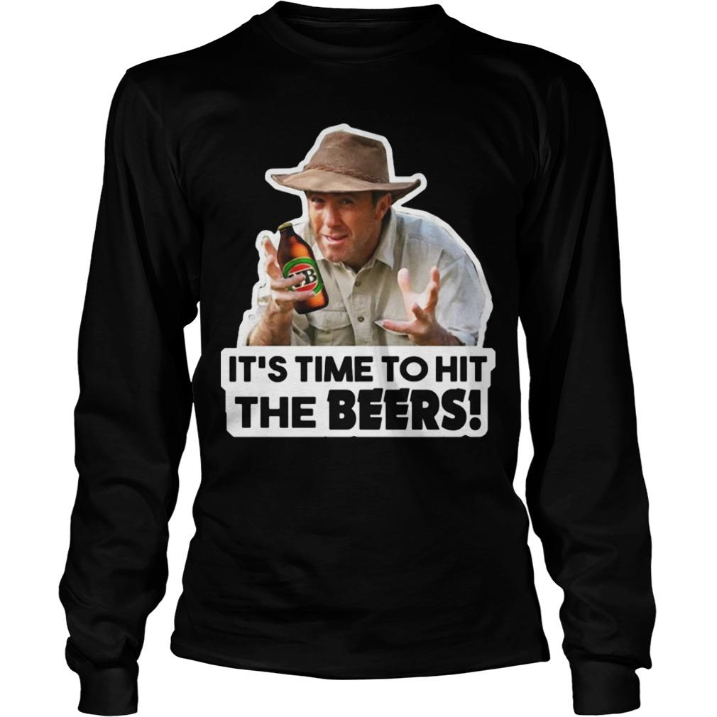 It's Time To Hit The Beers Longsleeve