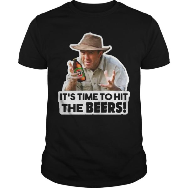 It's Time To Hit The Beers Shirt