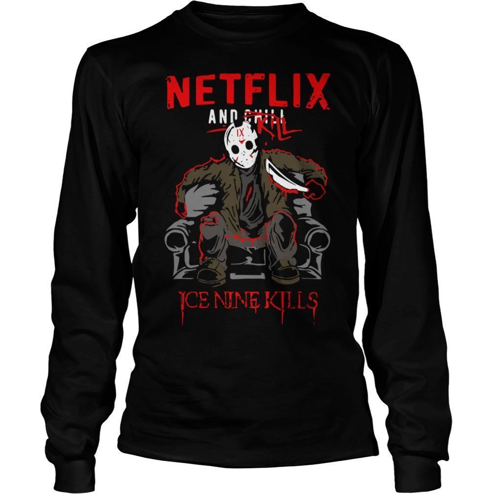 Jason Voorhees Netflix And Chill Kill Ice Nine Kills Longsleeve