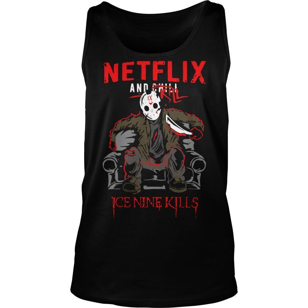 Jason Voorhees Netflix And Chill Kill Ice Nine Kills Tank Top