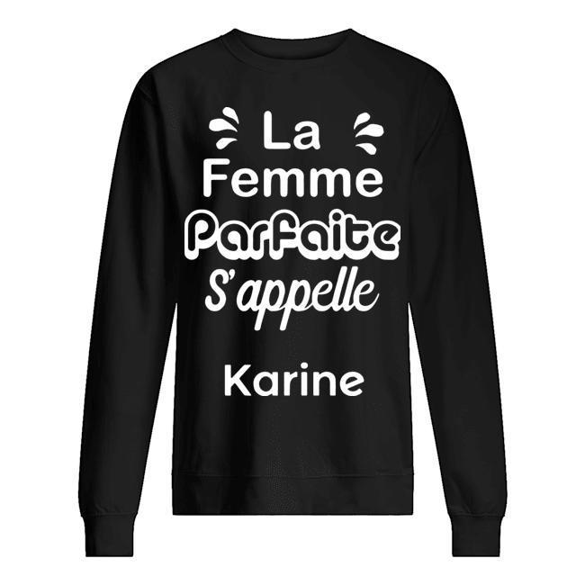 La Femme Parfaite S'appelle Karine Sweater