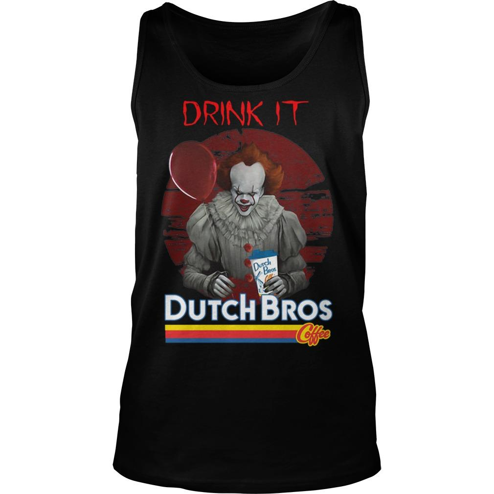Pennywise Drink IT Dutch Bros Coffee Tank Top