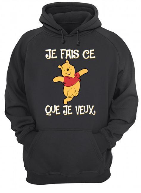 Pooh Je Fais Ce Que Je Veux Hoodie