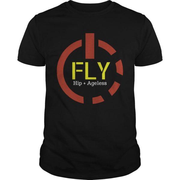 Power Button Fly Hip Ageless Shirt