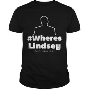 #WheresLindsey Poso Patrol Special Edition Shirt