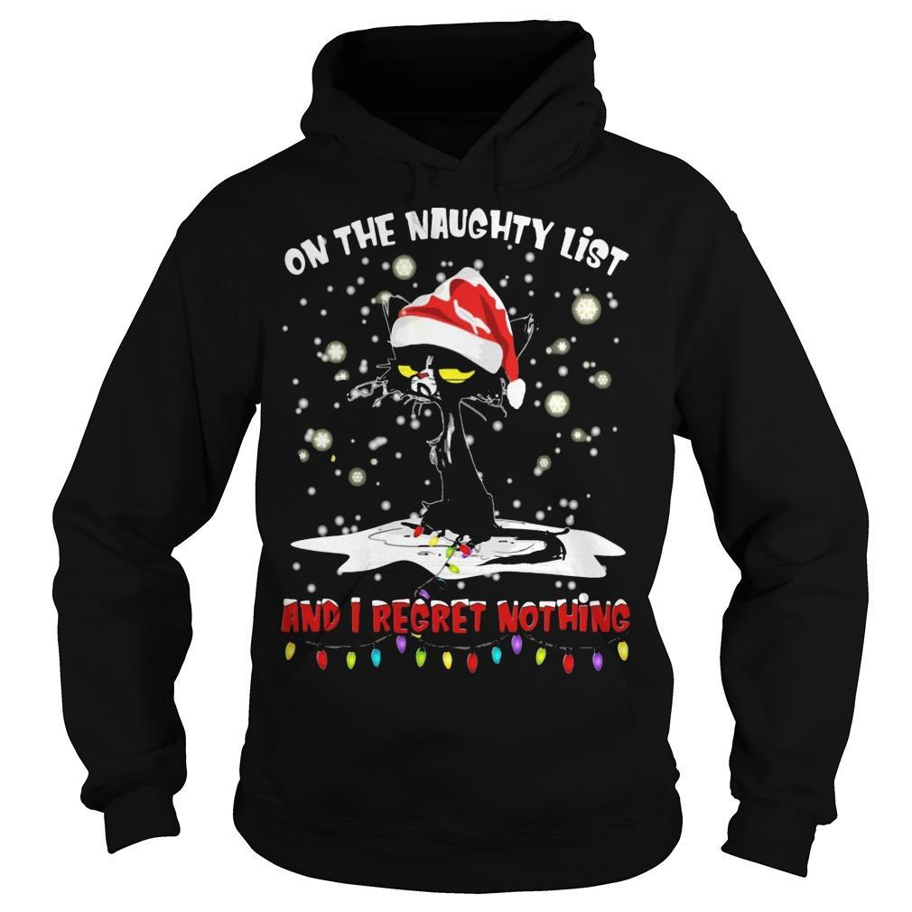 Christmas Black Cat On The Naught List And I Regret Nothing Hoodie