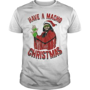 Christmas Have A Macho Shirt